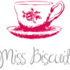 Miss Biscuit