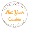 Not Your Cookie