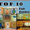 Top 10 Fall Cookies: A Sampler