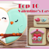 Saturday (Oops, Monday!) Spotlight: Top 10 Valentine's Day Cookies