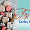 Saturday Spotlight: Top 10 Spring Cookies, Redux