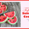 Saturday Spotlight: Top 10 Summer Cookies, Redux
