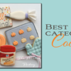 Saturday Spotlight: Best of Category Cookies