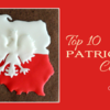 Saturday Spotlight: Top 10 Patriotic Cookies