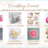 SugarVeil® Collaboration Preview: Wedding Sweets and Photos by Designers Listed