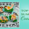 Saturday Spotlight - Top 10 Summer Cookies