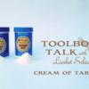 Toolbox Talk Banner - Cream of Tartar: Photo by Liesbet Schietecatte; Graphic Design by Julia M Usher