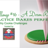 Practice Bakes Perfect Challenge #16 Banner: Photo by Steve Adams; Cookie and Graphic Design by Julia M Usher