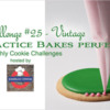 Practice Bakes Perfect Challenge #25 Banner: Photo by Steve Adams; Cookie and Graphic Design by Julia M Usher