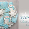 Top 10 Christmas Cookies Banner: Cookies and Photo by Cookies on Cambridge; Graphic Design by Julia M Usher