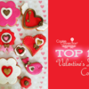 Top 10 Valentine's Day Cookies Banner: Cookies and Photo by DI ART; Graphic Design by Julia M Usher