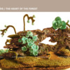 #2 - The Heart of the Forest: By PUDING FARM