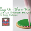 Practice Bakes Perfect Challenge #31 Banner: Photo by Steve Adams; Cookie and Graphic Design by Julia M Usher