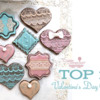 Top 10 Valentine's Day Cookies: Cookies and Photo by SugarcraftTK2*; Graphic Design by Julia M Usher