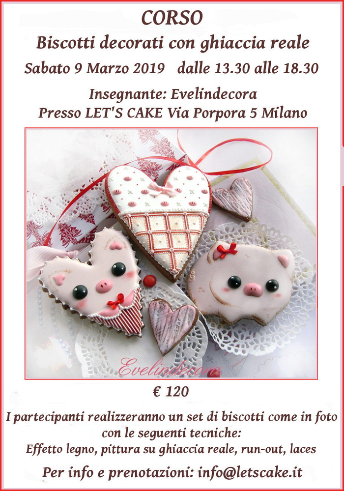 Corso Biscotti Decorati with Evelindecora (Hearts and Pigs)