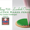 Practice Bakes Perfect Challenge #33 Banner: Photo by Steve Adams; Cookie and Graphic Design by Julia M Usher