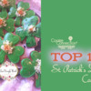 Top 10 St Patrick's Day Cookies Banner: Cookies and Photo by Teri Pringle Wood; Graphic Design by Julia M Usher