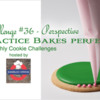 Practice Bakes Perfect Challenge #36 Banner: Photo by Steve Adams; Cookie and Graphic Design by Julia M Usher