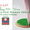 Practice Bakes Perfect Challenge #37 Recap Banner: Photo by Steve Adams; Cookie and Graphic Design by Julia M Usher