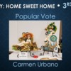 Home Sweet Home - Third Place Popular Vote: Slide Courtesy of CookieCon