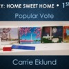 Home Sweet Home - First Place Popular Vote: Slide Courtesy of CookieCon