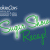 CookieCon Sugar Show Cover Image: Logo Courtesy of CookieCon; Graphic Design by Julia M Usher
