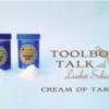 #5: Toolbox Talk - Cream of Tartar: By Liesbet
