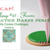 Practice Bakes Perfect Challenge #41 Banner: Photo by Steve Adams; Cookie and Graphic Design by Julia M. Usher