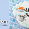 Top 10 Cookies Banner - 9-12-2020: Cookie and Photo by Ryoko ~Cookie Ave.; Graphic Design by Julia M Usher