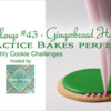 Practice Bakes Perfect Challenge #43 Banner: Photo by Steve Adams; Logo Courtesy of Sweet Prodigy; Cookie and Graphic Design by Julia M Usher