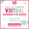 The Bake Fest - A Great Virtual Event on May 21-22 with Julia and More!