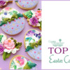 Top 10 Easter Cookies: Cookies and Photo by TammyHolmes; Graphic Design by Julia M. Usher