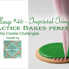 Practice Bakes Perfect Challenge #46 (Imprinted Icing) Banner: Cookie by Julia M Usher; Photo by Steve Adams; Graphic Design by Julia M Usher