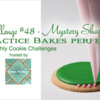Practice Bakes Perfect Challenge #48 (Mystery Shape) Banner: Photo by Steve Adams; Logo Courtesy of Sweet Prodigy; Cookie and Graphic Design by Julia M Usher