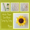 Wafer Paper Sunflower Step by Step    Manu Feb 2016