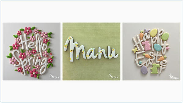 """Hello Spring"", "" Manu"", ""Happy Easter"""