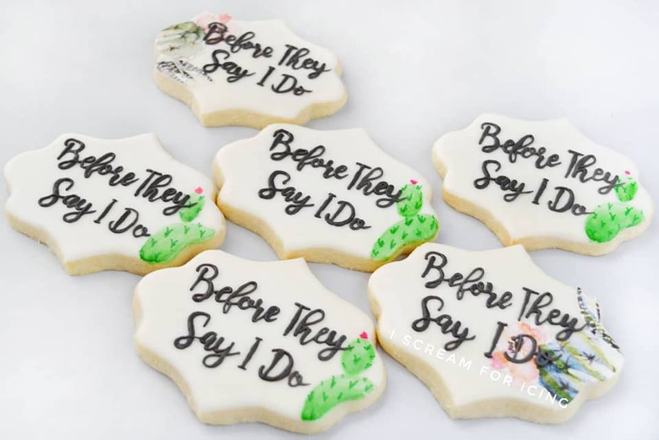 before they say i do cookies