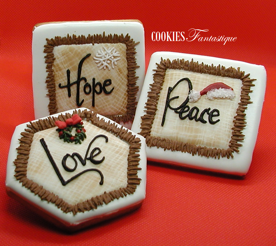 Hope, Peace, Love . . . What Great Words for Today!